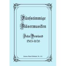 Fünfstimmige Bläsermusiken, John Dowland
