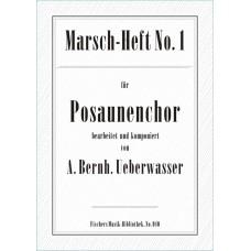 Marsch-Heft Nr. 1, Ueberwasser