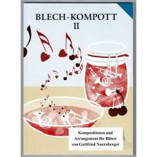 Blech-Kompott, Band 2
