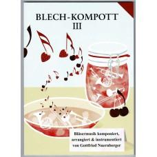 Blech-Kompott, Band 3