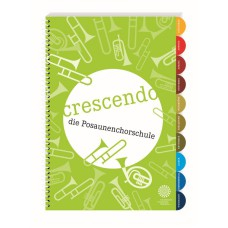 """Crescendo"" - die Posaunenchorschule"