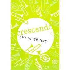 """""""Crescendo"""" - Aufgabenheft"""