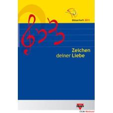 Bläserheft 2011 - Zeichen deiner Liebe, B-Stimme