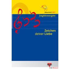 Bläserheft 2011 - Zeichen deiner Liebe, Jungbläserausgabe
