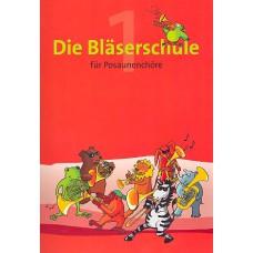 Die Bläserschule - Bd. 1