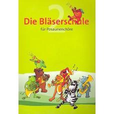 Die Bläserschule Bd. 2