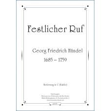 Festlicher Ruf, Georg Friedrich Händel