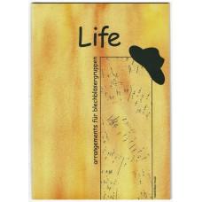Life - Arrangements für Blechbläsergruppen, antiquarisch