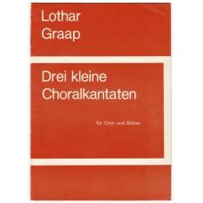 3 Kleine Choralkantaten für Chor und Bläser