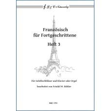 Französisch für Fortgeschrittene, Band 3