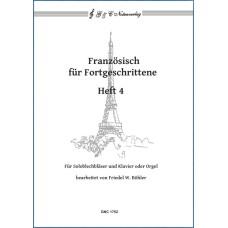Französisch für Fortgeschrittene, Band 4