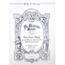 Mendelssohn, Ein feste Burg