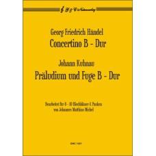 G. F. Händel: Concertino B-Dur / J. Kuhnau: Präludium & Fuge B-D