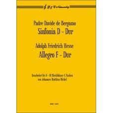 De Bergamo: Sinfonia D-Dur / A. F. Hesse: Allegro F-Dur
