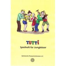 Tutti - Spielheft für Jungbläser