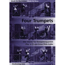 Kalke, Ernst-Thilo - Four Trumpets, Trompete in C