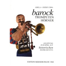 Barocktrompeten, Barockhörner