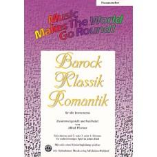 Barock, Klassik, Romantik