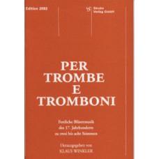 Per Trombe e Tromboni