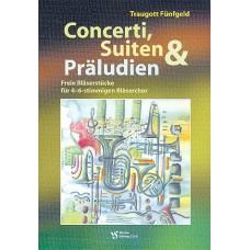 Concerti, Suiten & Preludien