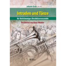 Intraden und Tänze, Johann Groh