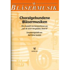 Choralgebundene Bläsermusiken