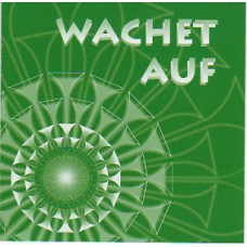 CD zum Choralbuch, Wachet auf